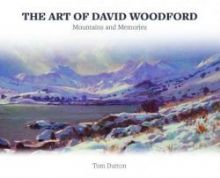 Art of David Woodford, The - Mountains and Memories